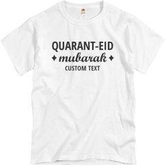 Quarant-EID Mubarak Custom Eid Al Adha