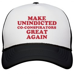 Make Unindicted Co-conspirators Great Again