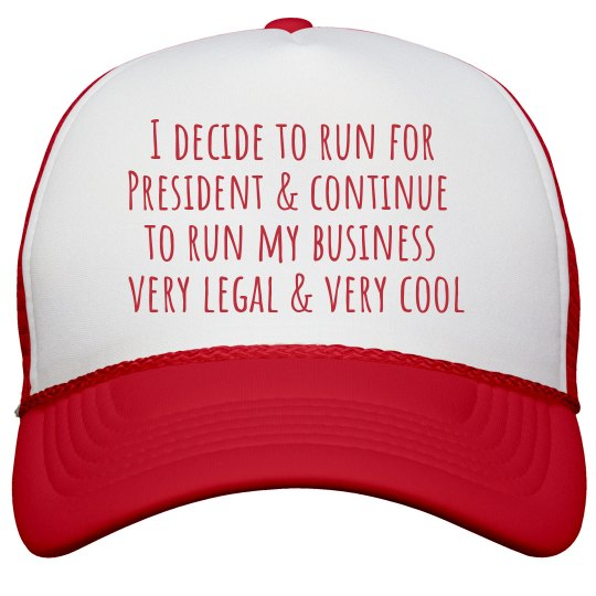 60942340caf Very Legal   Very Cool Full Quote Snapback Trucker Hat