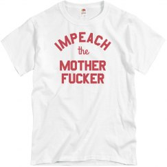 Impeach the Motherfucker