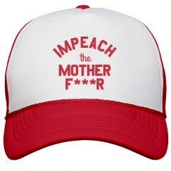 Impeach the Mother F-er Cap