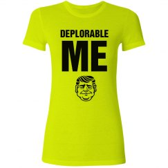 Deplorable Me, I'm For Trump