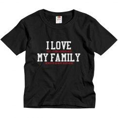 Love my family Kids T-Shirt