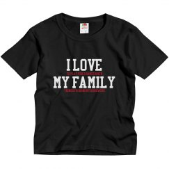 Love my family Kids T-Shirt