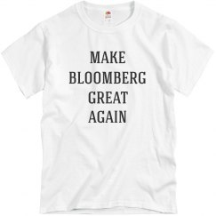Make Bloomberg Great Again Funny Tee