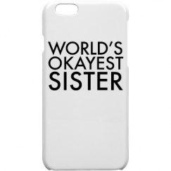 World's Okayest Sister Case