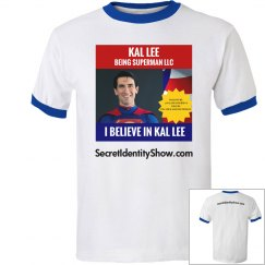 I Believe in Kal - Blue