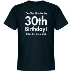 30th Birthday Shirt