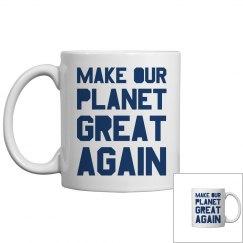 Make our planet great again blue mug.