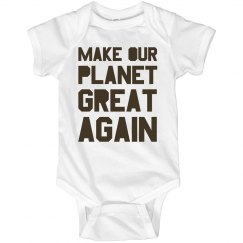 Make our planet great again brown onesie.