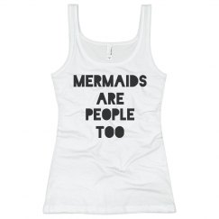Mermaids Are People Too