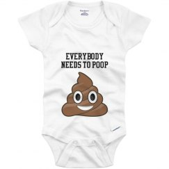 Everybody Needs To Poop