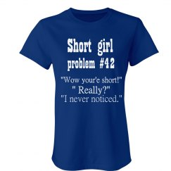 SHORT GIRL #42 PROBLEM