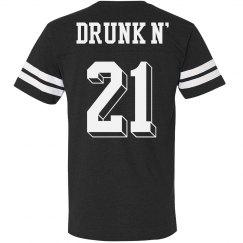 Drunk & 21