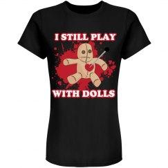 I Still Play With Dolls