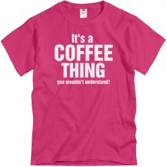 It's a coffee thing