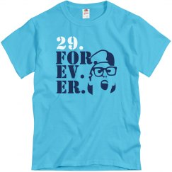29 Forever