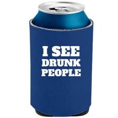 I See Drunk People