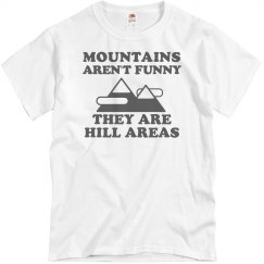 Mountains Are Hill Areas