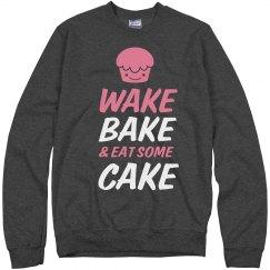 Wake And Bake With Cake