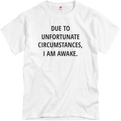 Sadly I Am Awake