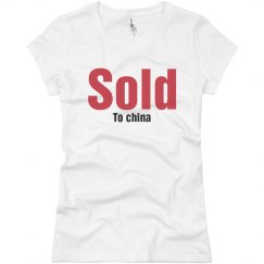 Sold to China T-Shirt