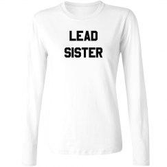 Lead Sister Long Sleeve Shirt