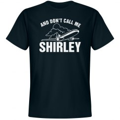 Don't Call Me Shirley