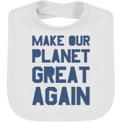 Make our planet great again blue bib.