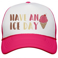 Have An Ice Day Neon Hat