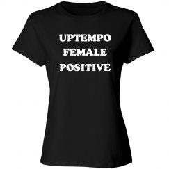 UPTEMPO FEMALE POSITIVE