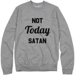 Funny Not Today Satan