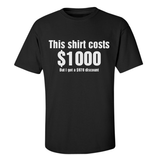 $1000 T-Shirt