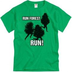 Run Forest...Run!