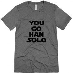 You Go Han Solo