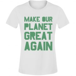 Make our planet great again light green junior shirt.