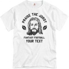 Praise The Jord-Y Fantasy Football