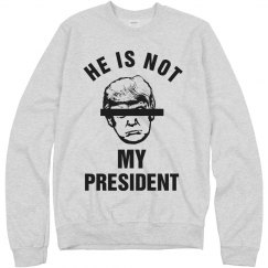 He Is Not My President