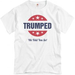 Trump Wins We Told You So