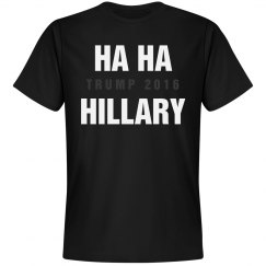 Ha Ha Hillary Trump Wins 2016