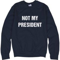 Not My President Anti-Trump Win