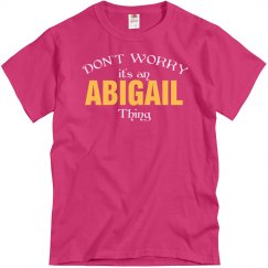 It's a Abigail thing