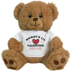 I'm Mommy's Lil' Valentine Custom