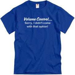 No Volume Control