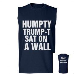 Humpty Trump-T Sat On A Wall
