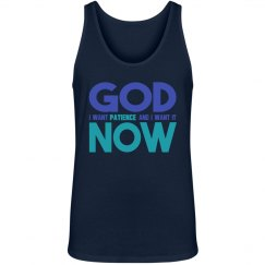God I Want Patience NOW Unisex Jersey Tank