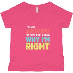 I'm Right V-Neck Plus Size Tee