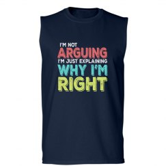 I'm Right Unisex Basic Sleeveless Tee