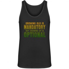 Growing Old vs Growing Up Unisex Sleeveless Tee