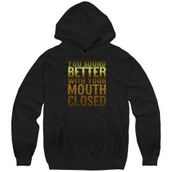 Mouth Closed Unisex Hoodie